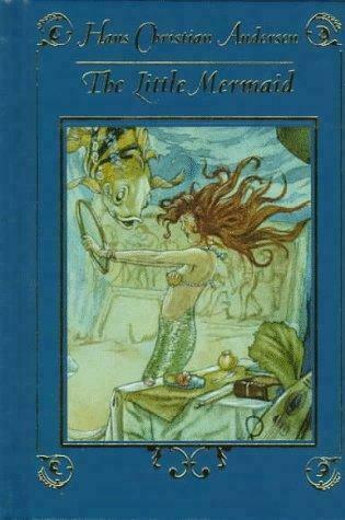 The Little Mermaid by Hans Andersen