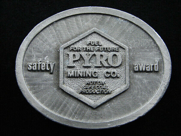 RG13109 VINTAGE 1970s FUEL FOR THE FUTURE PYRO MINING CO. BELT BUCKLE