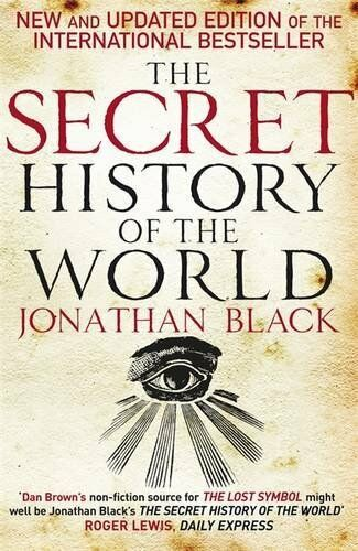 1 of 1 - The Secret History of the World by Black, Jonathan 0857380974 The Cheap Fast