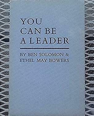 You Can Be a Leader by Solomon, Ben