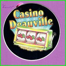 Ancien Autocollant Le Casino de DEAUVILLE Machine à sous