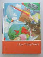 Childcraft : The How And Why Library, Volume 12 How Things Work