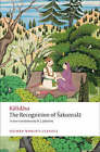 The Recognition of Sakuntala: A Play in Seven Acts by Kalidasa (Paperback, 2008)