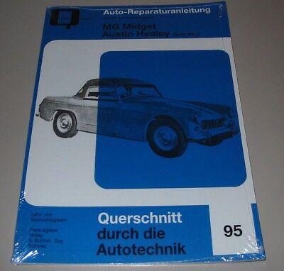 100% Kwaliteit Reparaturanleitung Mg Midget Austin Healey Sprite Mk Ii Typ An6 1961 - 1964 Neu! Grondstoffen Zijn Zonder Beperking Beschikbaar