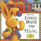 Zirkusbriefe von Felix. CD (2002)