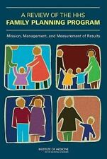 A Review of the HHS Family Planning Program: Mission, Management, and-ExLibrary