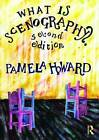 What is Scenography? by Pamela Howard (Paperback, 2009)