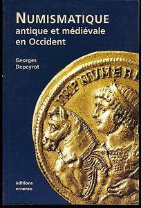 DEPEYROT-Numismatique-antique-et-medievale-en-Occident-Paris-2002