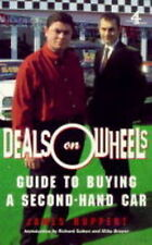 Good, Deals on Wheels: Guide to Buying a Secondhand Car, Ruppert, James, Book