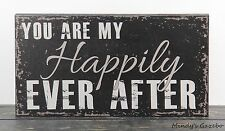 YOU ARE MY HAPPILY EVER AFTER Black Handmade Primitive Block Love marriage Sign