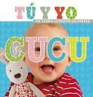 Cu-Cu Tu y Yo by Thomas Nelson (Board book, 2015)