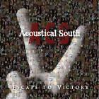 Escape To Victory von Acoustical South (2010)