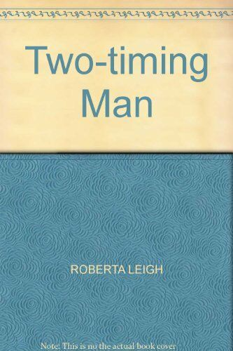 1 of 1 - Two-timing Man,Roberta Leigh