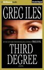 Third Degree by Greg Iles (CD-Audio, 2015)