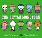 Ten Little Monsters by Mike Brownlow (Paperback, 2016)