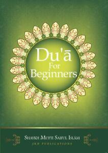 Du-039-a-for-Beginners-by-Shaykh-Mufti-Saiful-Islam