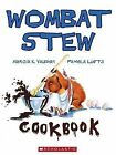 Wombat Stew: Cookbook by Marcia Vaughan (Paperback, 2006)
