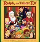 Ralph, the Tallest Elf by Karl Boyd (Hardback, 2015)
