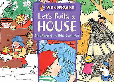 Granström, Brita,Manning, Mick, Let's Build A House: A book about buildings and