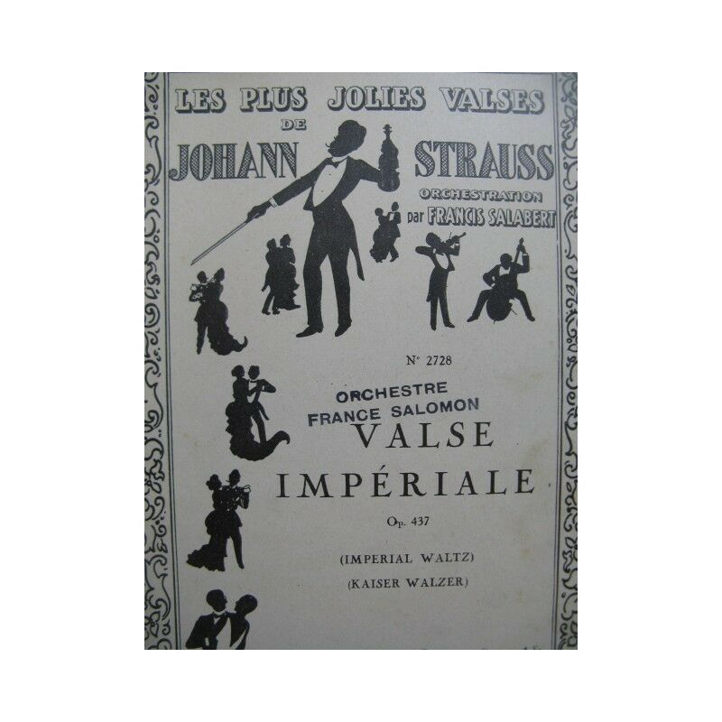 STRAUSS Johann Valse Impériale Orchestre 1932 partition sheet music score