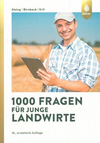 Alsing 1000 Fragen für junge Landwirte Handbuch//Ratgeber//Landwirtschaft//Agrar