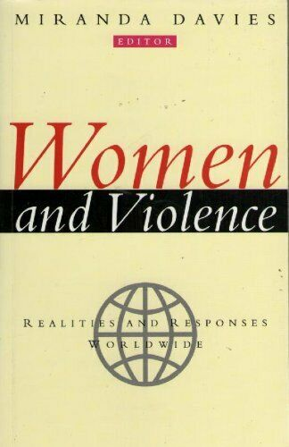 Women and Violence  Realities and Responses Worldwide