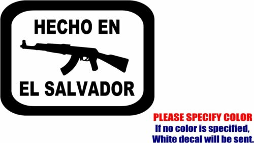 "HECHO EN El Salvador Decal Sticker JDM Funny Vinyl Car Window Bumper Truck 10/"""
