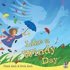 Like a Windy Day by Frank Asch, Devin Asch (Paperback, 2002)