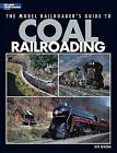 The Model Railroader's Guide to Coal Railroading by Tony Koester (Paperback / softback)