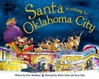 Santa Is Coming to Oklahoma City by Steve Smallman (Hardback, 2015)