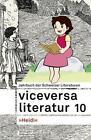 Viceversa 10 von Laurence Boissier, Fabiano Alborghetti und Johannes Binotto (2016, Gebundene Ausgabe)