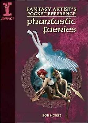 1 of 1 - Fantasy Artist's Pocket Reference Phantastic Fairies: Draw, Paint and Create 100