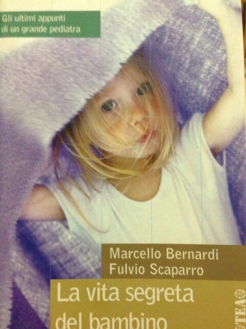 La vita segreta del bambino Marcello Bernardi Scaparro