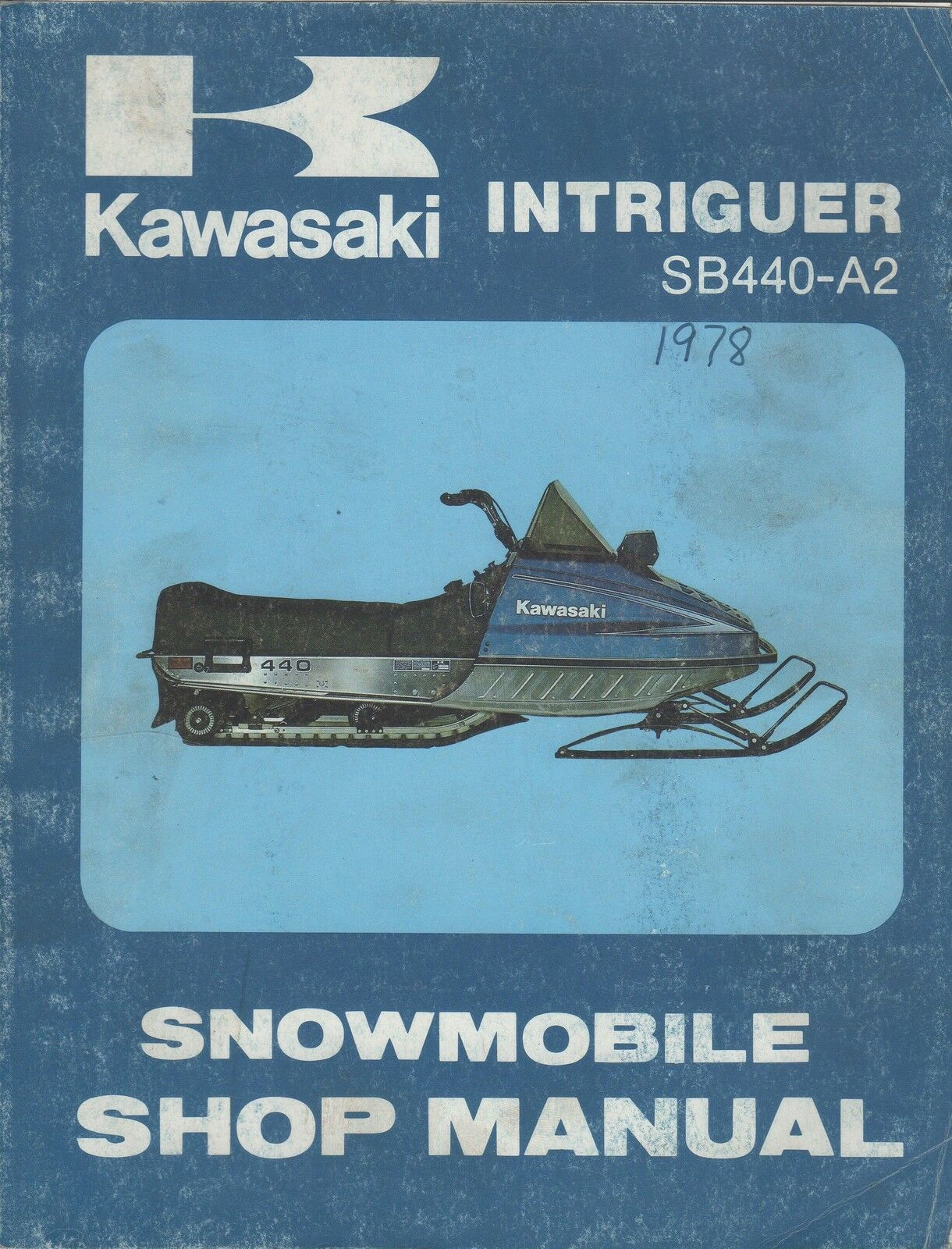 1978 KAWASAKI SNOWMOBILE INTRIGUER P N 99963-3502 SERVICE SHOP MANUAL (502)