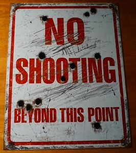 NO-SHOOTING-BEYOND-THIS-POINT-Hunting-Cabin-Hunters-Lodge-Decor-Bullet-Hole-Sign