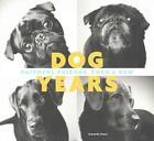 Dog Years von Amanda Jones (2015, Gebundene Ausgabe)