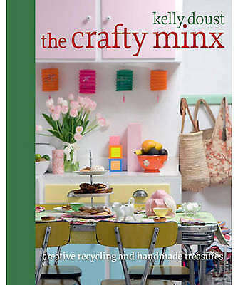 1 of 1 - The Crafty Minx by Kelly Doust Paperback Book