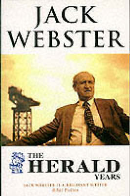 "1 of 1 - ""Herald"" Years, Webster, Jack, Very Good Book"