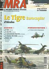 MRA N°762 PLAN : LE TRISLANDER / TIGRE EUROCOPTER / JAVA 150 /RECEPTEUR FM 41MHz