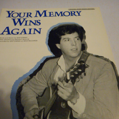 Skip Ewing Burnin/' Your Memory Wins Again 1987 Photo Sheet Music