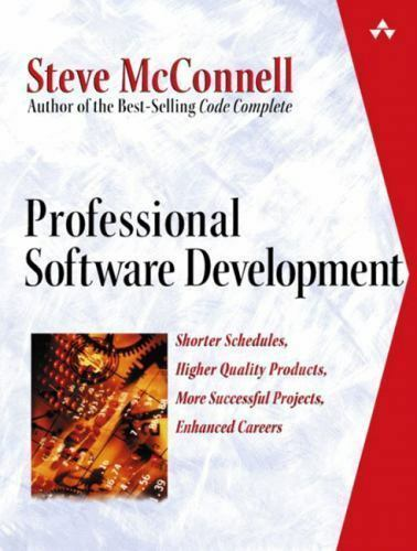 Professional Software Development Shorter Schedules Higher Quality Products More Successful Projects Enhanced Careers By Steve Mcconnell 2003 Trade Paperback For Sale Online Ebay