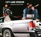 Junkyard Speed Ball [Digipak] by Left Lane Cruiser (CD, Mar-2011, Alive)