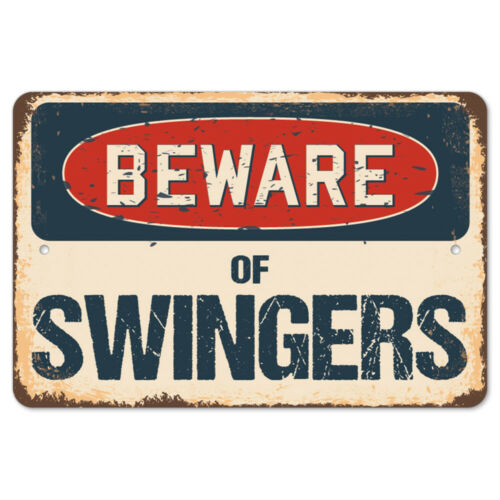 Beware Of Swingers Rustic Sign SignMission Classic Rust Wall Plaque Decoration