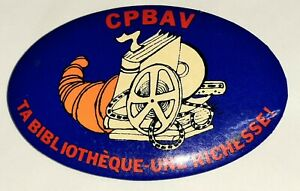 vintage CPBAV Ta Biblioteque-une Richesse! (your rich library) pin pinback NR