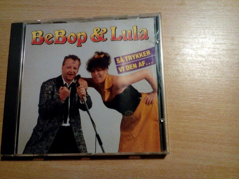 Bebob og lula: Så trykker vi den af, andet