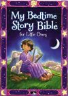 My Bedtime Story Bible for Little Ones by Jean E. Syswerda (Board book, 2016)