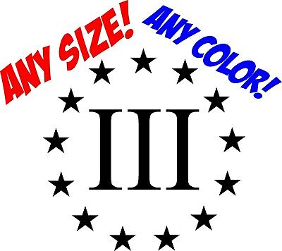 "2-6/"" 3 Percenter Nyberg Flag Decal III Percent 3/% Betsy Ross Sticker RL"