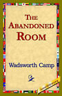The Abandoned Room by Wadsworth Camp (Paperback / softback, 2006)