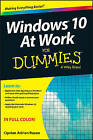 Windows 10 at Work for Dummies by Ciprian Adrian Rusen (Paperback, 2015)