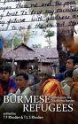 Burmese Refugees: Letters from the Thai-Burma Border by Digital Lycanthrope LLC (Paperback / softback, 2011)